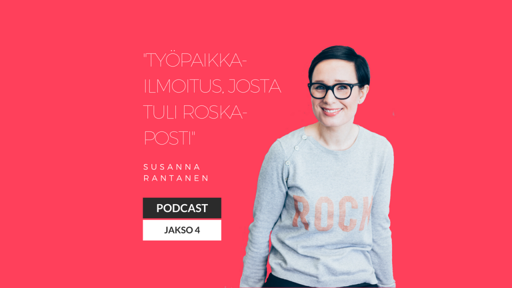 Työpaikkailmoitus josta tuli roskaposti - Vaikuttava työnantajabrändi podcast