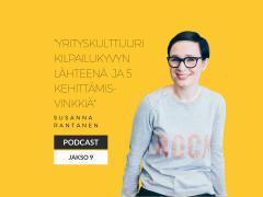 Yrityskulttuuri yrityksen kilpailukyvyn lähteenä – Podcast jakso 9