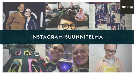 Instagram-suunnitelma – Case Emineland – OSA 1