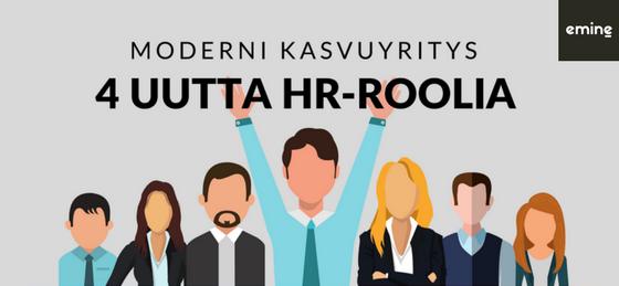 Modernin kasvuyrityksen uudet HR-roolit Emine