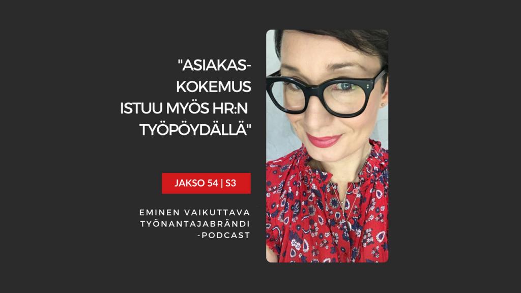 Asiakaskokemus ja työntekijäkokemus Eminen podcast