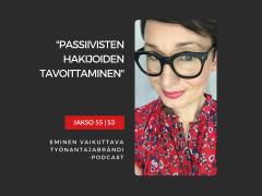 Passiivisten työnhakijoiden tavoittaminen – Podcast jakso 55