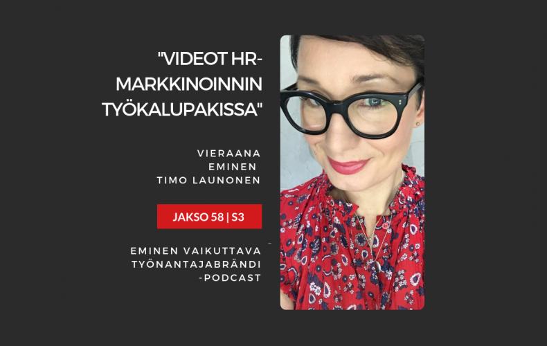 Rekryvideot ja muut videot HR-markkinoinnin työkalupakissa – Podcast jakso 58