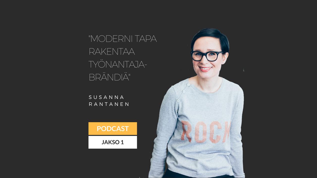 Moderni tapa rakentaa työnantajabrändi – Podcast jakso 1
