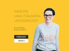 Kirjoita vaikuttavampia uratarinoita – Podcast jakso 3