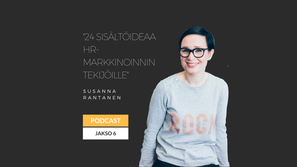 24 sisältöideaa HR-markkinoinnin tekijöille - Eminen podcast jakso 6