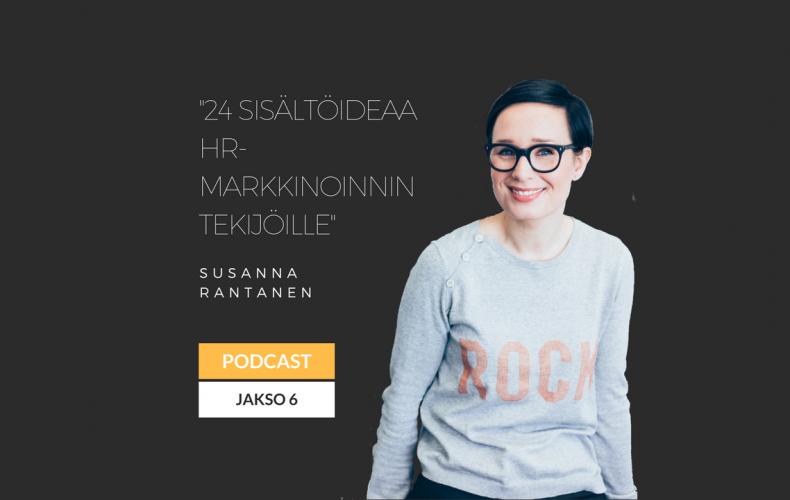 24 sisältöideaa HR-markkinoinnin tekijöille – podcast jakso 6