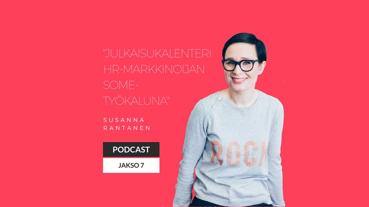 Julkaisukalenteri HR-markkinoijan some-työkaluna – Podcast jakso 7