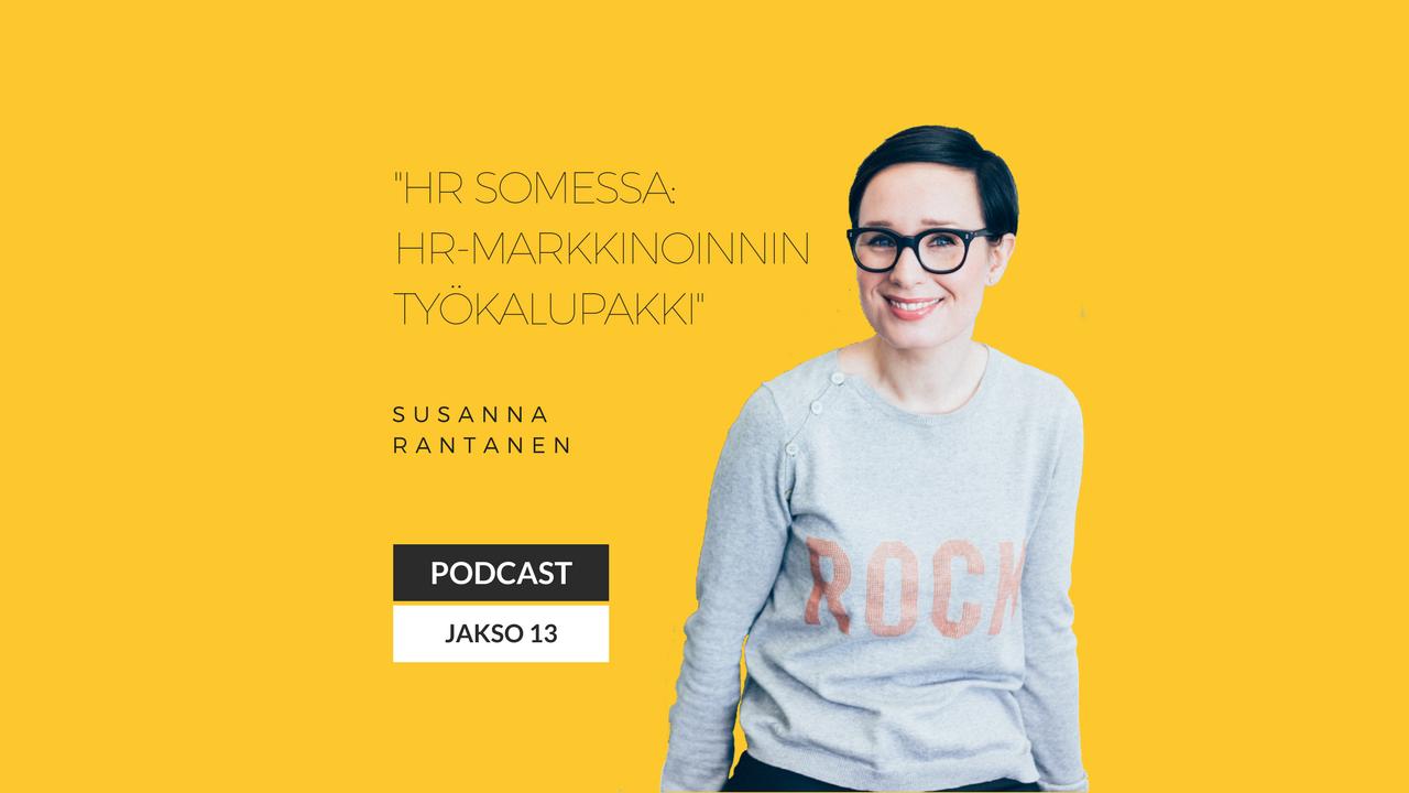 HR Somessa: HR-markkinoinnin työkalupakki – Podcast jakso 13