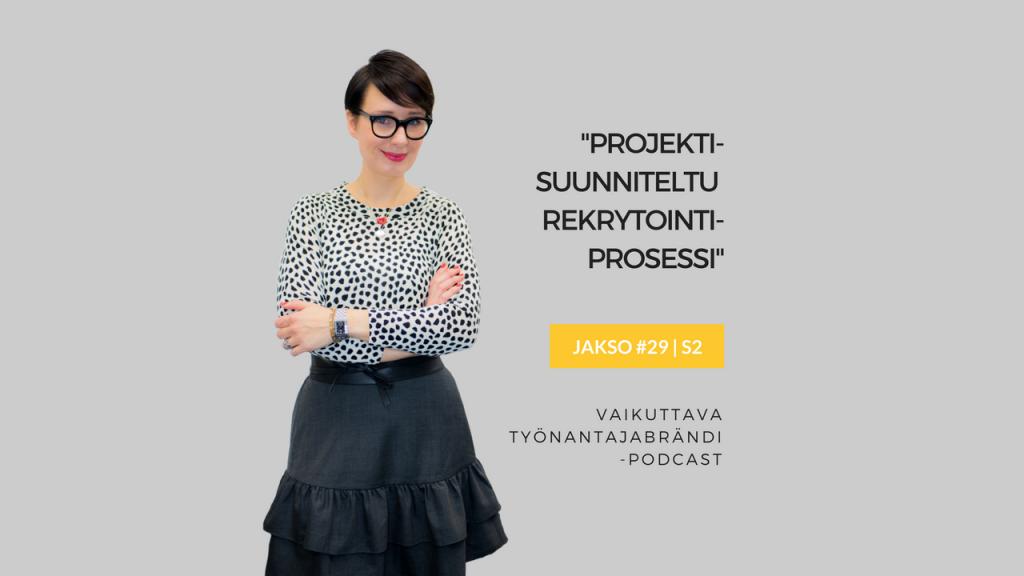 Projektisuunniteltu rekrytointiprosessi - Eminen podcast