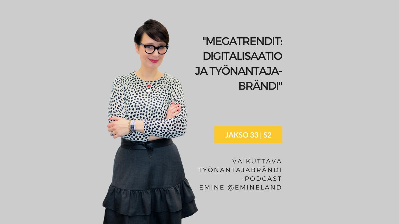 Digitalisaatio ja työnantajabrändi - Eminen podcast Vaikuttava Työnantajabrändi