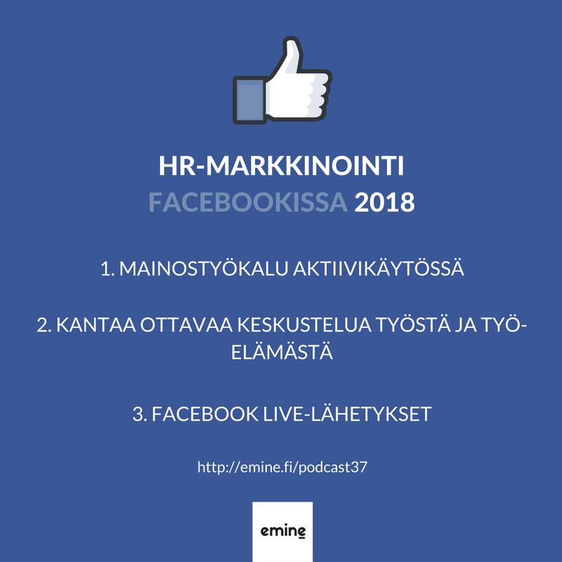 HR-markkinointi Facebookissa 2018 - Emine