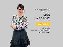 Podcastissa esittelyssä: Vlog like a Boss -kirja – Jakso 46