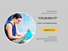"""Esittelyssä """"Crushing it!"""" yrittäjän henkilöbrändi- Jakso 47"""