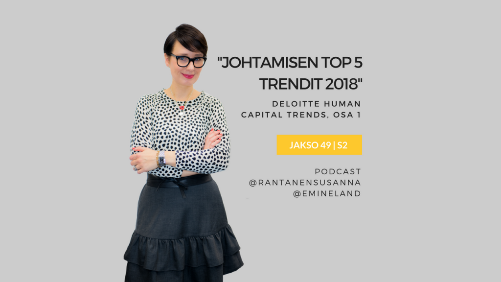 Johtamisen trendit 2018, osa 1 TOP 5 - Eminen podcast