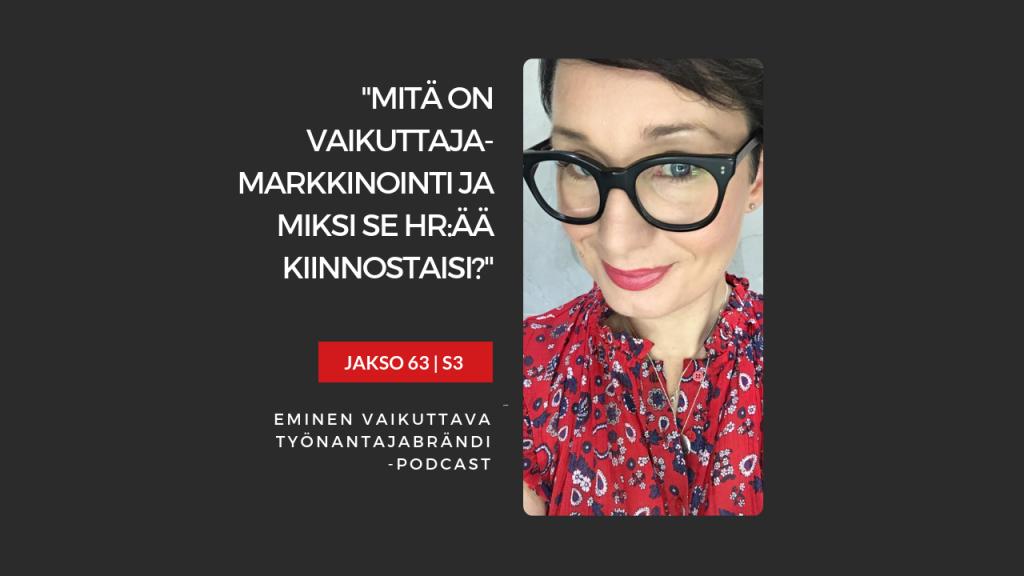 EMINEN PODCAST JAKSO 63 - Vaikuttajamarkkinointi
