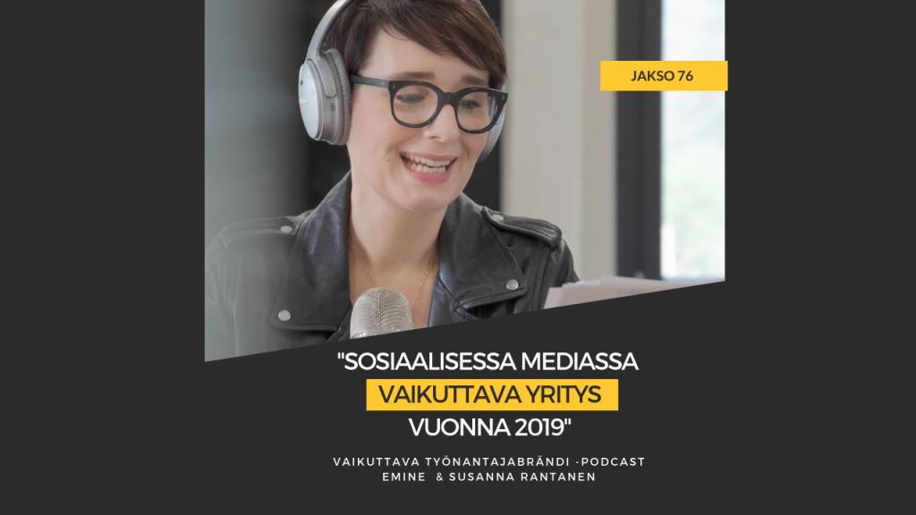 EMINEN PODCAST JAKSO 76 - Sosiaalisessa mediassa vaikuttava yritys vuonna 2019
