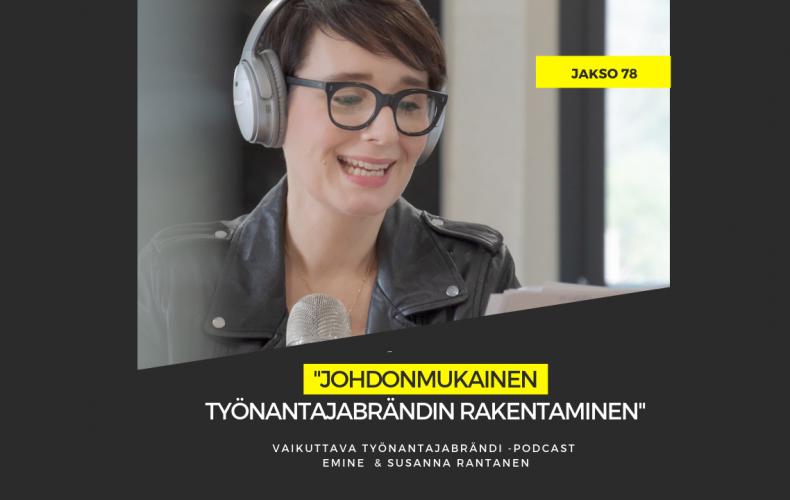 Johdonmukainen työnantajabrändin rakentaminen – Eminen podcast #78