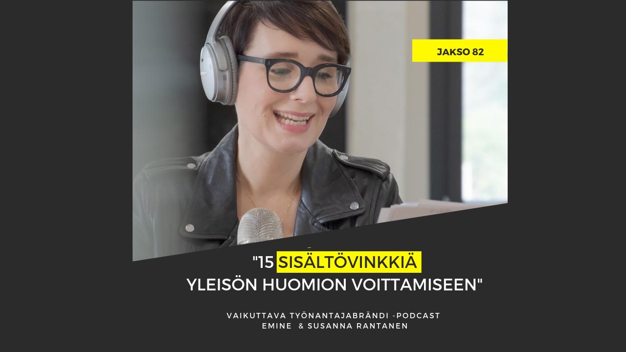 15 sisältövinkkiä, joilla voittaa yleisön huomio – Podcast #82