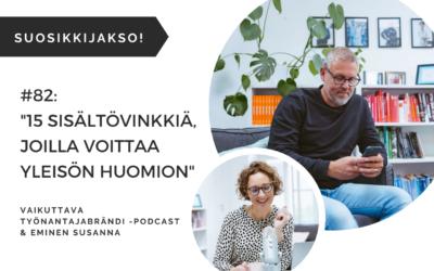 15 sisältövinkkiä, joilla voittaa yleisön huomion – Podcast #82
