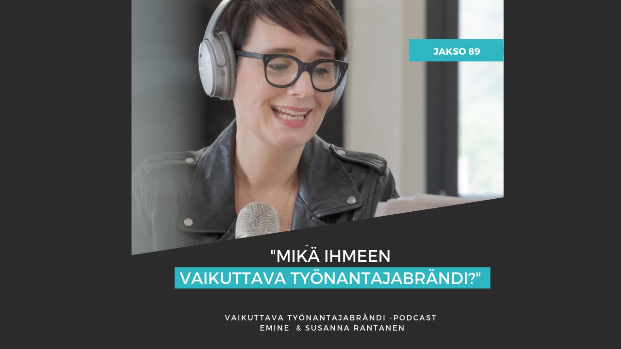 Mikä ihmeen vaikuttava työnantajabrändi - Eminen podcast