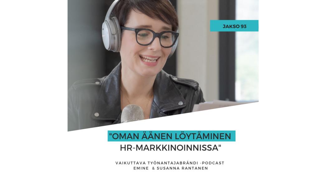 Oman äänen löytäminen HR-markkinoinnissa Eminen podcast-kuva