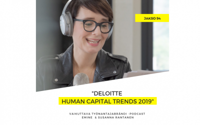 Deloitte Human Capital Trends 2019 – Podcast #94
