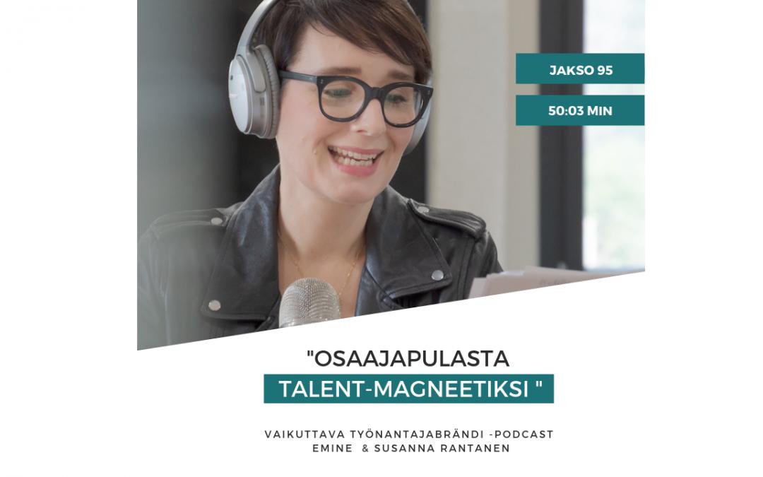 Vaikuttava Työnantajabrändi podcast osaajapula