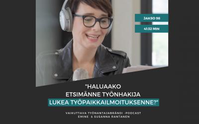 Haluaako etsimänne työnhakija lukea työpaikkailmoituksenne? – Podcast #98