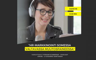 HR-markkinointi somessa valtavassa muutospaineessa – Podcast #96