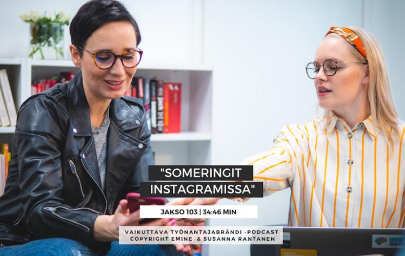 Someringit Instagramissa – Podcast jakso #103