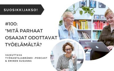 Mitä parhaat osaajat odottavat työelämältä? Case Eminaattorit | Podcast #100