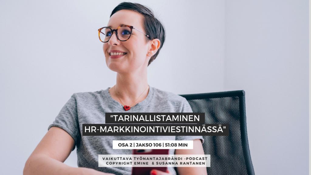 EMINENPODCASTJAKSO106-Tarinallistaminen HR-markkinointiviestinnässä, osa 2