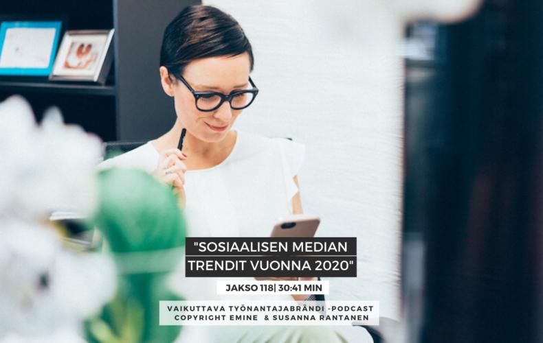 #118 Sosiaalisen median trendit HR-markkinoinnissa vuonna 2020
