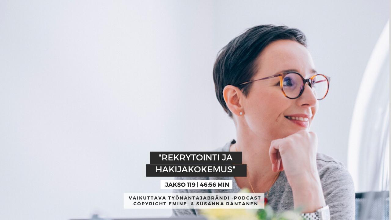 EMINENPODCASTJAKSO119-Rekrytointi ja hakijakokemus