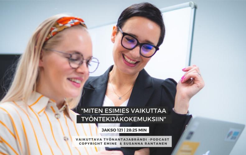 #121 Miten esimies vaikuttaa työntekijäkokemuksiin | Eminen podcast