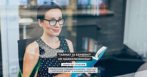 #132 Tarinat ja esimerkit HR-markkinoinnissa | Eminen podcast
