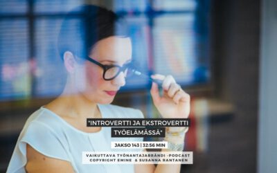 #143 Introvertti ja ekstrovertti työelämässä  | Eminen podcast