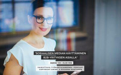 #139Sosiaalisen median käyttäminen B2B-yrityksen asialla | Eminen podcast