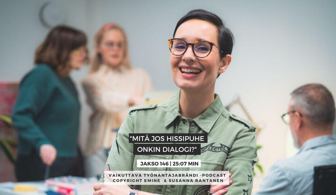 EMINENPODCASTJAKSO#146 Mitä jos hissipuhe onkin dialogi| Eminen podcast | Vaikuttava Työnantajabrändi -podcast