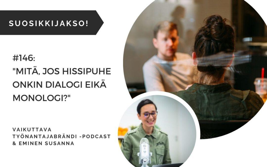 #146 Mitä jos hissipuhe onkin dialogi eikä monologi? | Eminen podcast