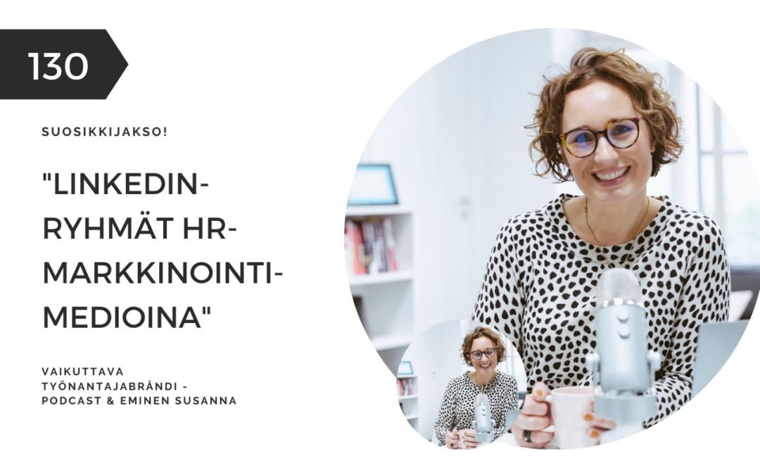 #130 LinkedIn-ryhmät HR-markkinointimedioina | Eminen podcast