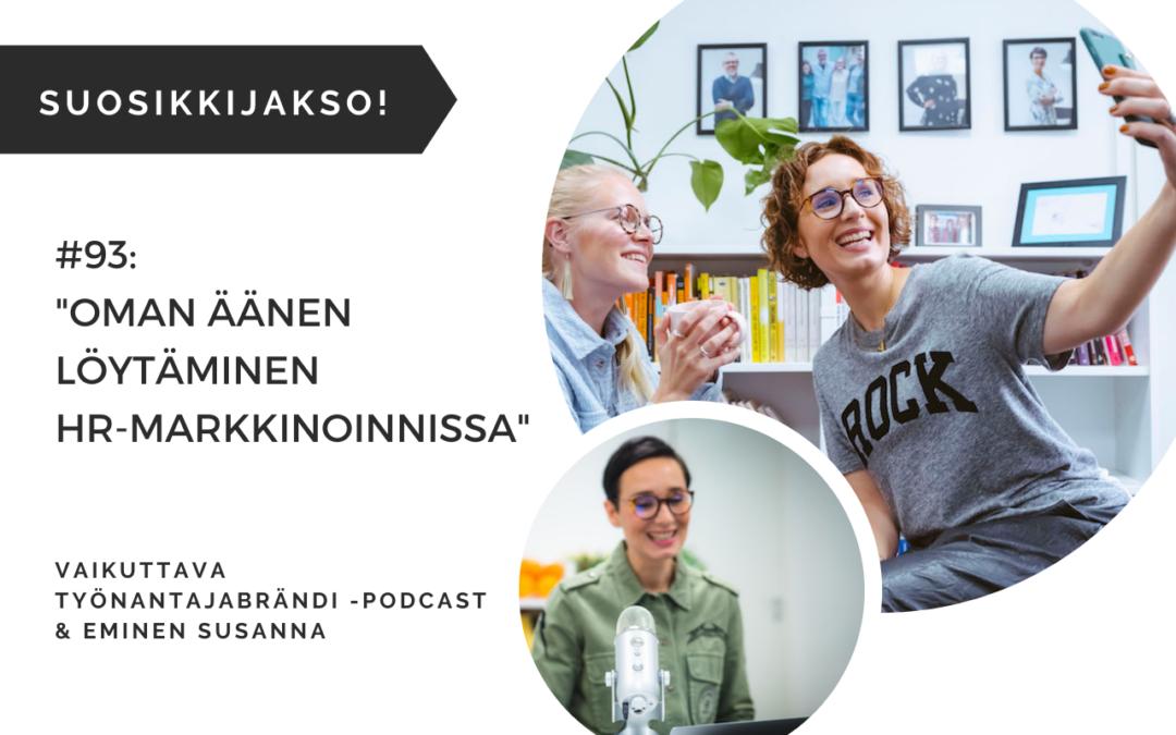Oman äänen löytäminen HR-markkinoinnissa – Podcast #93