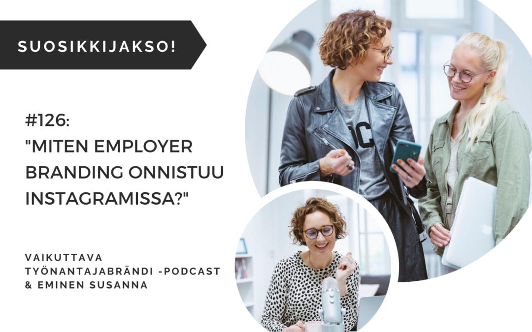 Eminen podcast Miten Employer Branding onnistuu Instagramissa