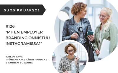 #126 Miten employer branding onnistuu Instagramissa? | Eminen podcast