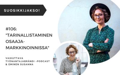 Tarinallistaminen HR-markkinointiviestinnässä, osa 2 – Podcast #106