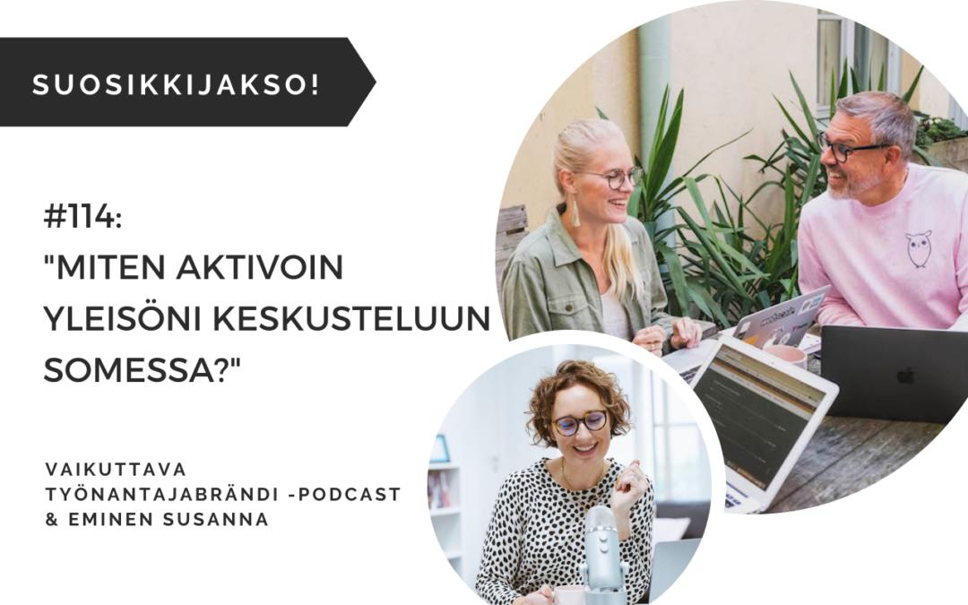 Miten aktivoin yleisöni keskusteluun somessa Eminen Vaikuttava Työnantajabrändi podcast